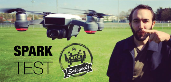 DJI Spark Combo : Test du drone by SaleGeek !!