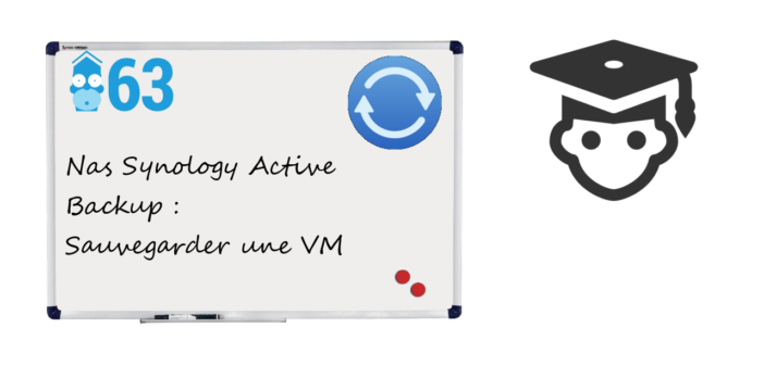 Nas Synology Active Backup : Sauvegarder une machine virtuelle automatiquement